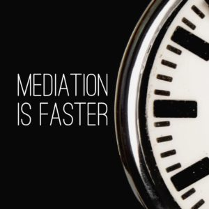 Mediation is Faster